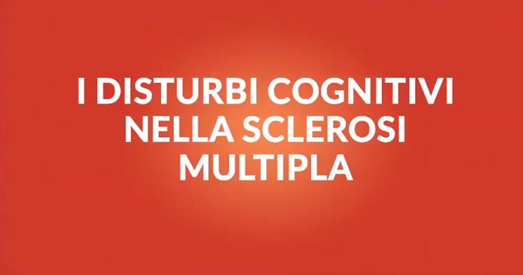 Sclerosi multipla e disturbi cognitivi